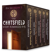 The Chatsfield Short Romances 11-15: New Beginnings at The Chatsfield / Bollywood Comes to The Chatsfield / Room 732: Bridesmaid with Benefits / The Sports Star at The Chatsfield / The Real Adam Brightman (Mills & Boon e-Book Collections)