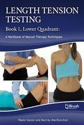 Length Tension Testing Book 1, Lower Quadrant