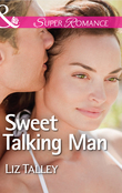 Sweet Talking Man (Mills & Boon Superromance) (Home in Magnolia Bend, Book 2)