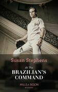 At the Brazilian's Command (Mills & Boon Modern) (Hot Brazilian Nights!, Book 2)