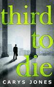 Third To Die (The Avalon series, Book 3)