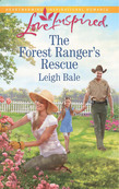 The Forest Ranger's Rescue (Mills & Boon Love Inspired)