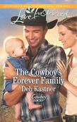 The Cowboy's Forever Family (Mills & Boon Love Inspired) (Cowboy Country, Book 2)