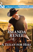 A Texan for Hire (Mills & Boon American Romance) (Welcome to Ramblewood, Book 4)