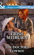 The Doctor's Cowboy (Mills & Boon American Romance) (Blue Falls, Texas, Book 4)