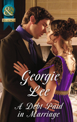 A Debt Paid In Marriage (Mills & Boon Historical) (The Business of Marriage, Book 1)