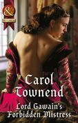 Lord Gawain's Forbidden Mistress (Mills & Boon Historical) (Knights of Champagne, Book 3)