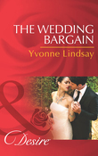 The Wedding Bargain (Mills & Boon Desire) (The Master Vintners, Book 6)