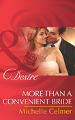 More than a Convenient Bride (Mills & Boon Desire) (Texas Cattleman's Club: After the Storm, Book 7)