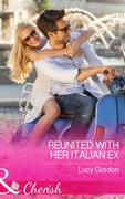 Reunited with Her Italian Ex (Mills & Boon Cherish)