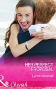 Her Perfect Proposal (Mills & Boon Cherish)