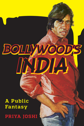 Bollywood's India: A Public Fantasy