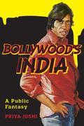 Bollywood's India: A Public Fantasy
