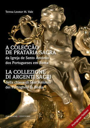 La collezione di argenti sacri della chiesa di Sant'Antonio dei Portoghesi in Roma