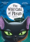 The Wild Cats of Piran: Chronicle One