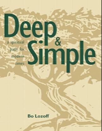 Deep & Simple: A Spiritual Path for Modern Times