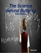 The Science Behind Bullying