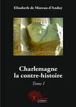 Charlemagne la contre-histoire
