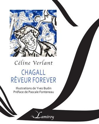 Chagall rêveur forever