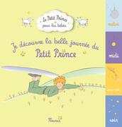 Je découvre la belle journée du Petit Prince
