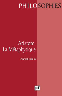 Aristote. La métaphysique