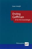 Erving Goffman et la microsociologie