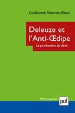 Deleuze et l'Anti-Œdipe. La production du désir