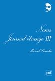 Noms. Journal étrange III