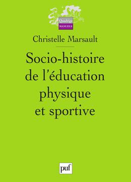 Socio-histoire de l'éducation physique et sportive