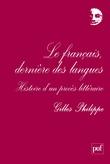 Le français, dernière des langues