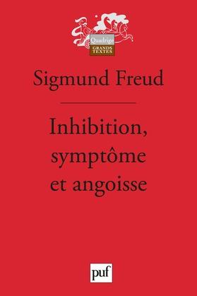 Inhibition, symptôme et angoisse