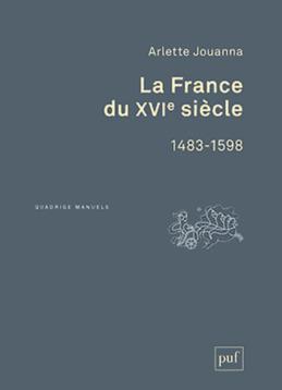 La France du XVIe siècle, 1483-1598