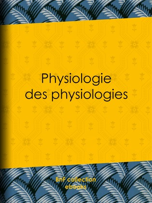 Physiologie des physiologies