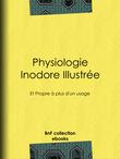 Physiologie inodore illustrée