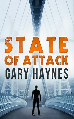 State Of Attack (a Tom Dupree novel, Book 2)