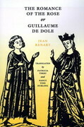 The Romance of the Rose or Guillaume de Dole