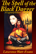 The Spell of the Black Dagger: A Legend of Ethshar