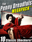 The Penny Dreadfuls MEGAPACK ®