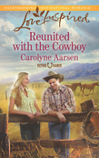 Reunited with the Cowboy (Mills & Boon Love Inspired) (Refuge Ranch, Book 2)