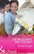 The Millionaire and the Maid (Mills & Boon Cherish)