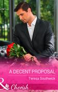 A Decent Proposal (Mills & Boon Cherish) (The Bachelors of Blackwater Lake, Book 5)