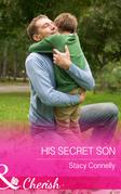 His Secret Son (Mills & Boon Cherish) (The Pirelli Brothers, Book 5)