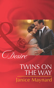 Twins on the Way (Mills & Boon Desire) (The Kavanaghs of Silver Glen, Book 4)