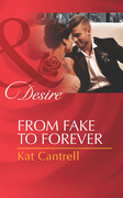 From Fake to Forever (Mills & Boon Desire) (Newlywed Games, Book 2)