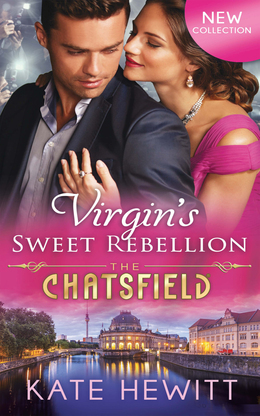 Virgin's Sweet Rebellion (Mills & Boon M&B) (The Chatsfield, Book 12)