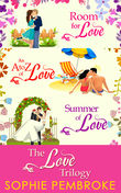 The Love Trilogy: Room For Love / An A To Z Of Love / Summer Of Love