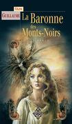 La Baronne des Mont Noirs