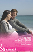 Bound by a Baby Bump (Mills & Boon Cherish)