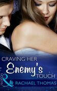 Craving Her Enemy's Touch (Mills & Boon Modern)