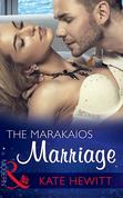 The Marakaios Marriage (Mills & Boon Modern) (The Marakaios Brides, Book 1)